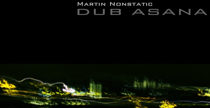 Martin Nonstatic – Dub Asana EP (19th Studio) Giveaway
