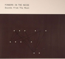 [Release] Fingers In The Noise – Sounds From The Moon LP (BINE 028 CD)