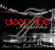 [Mix] DE Radio – Deep Vibe Sessions Episode 7 with Deep Spelle