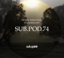 [Mix] Frank Sebastian – Wanderlust (sub.pod.74)