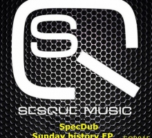 [Release] SpecDub – Sunday Morning EP (Sesque Music 015)