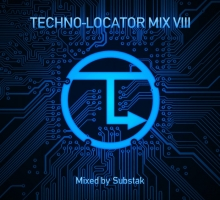 [Mix] Substak – Techno-Locator Mix VIII