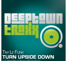 [Release] Tim Le Funk – Turn Upside Down (Deeptown Traxx)