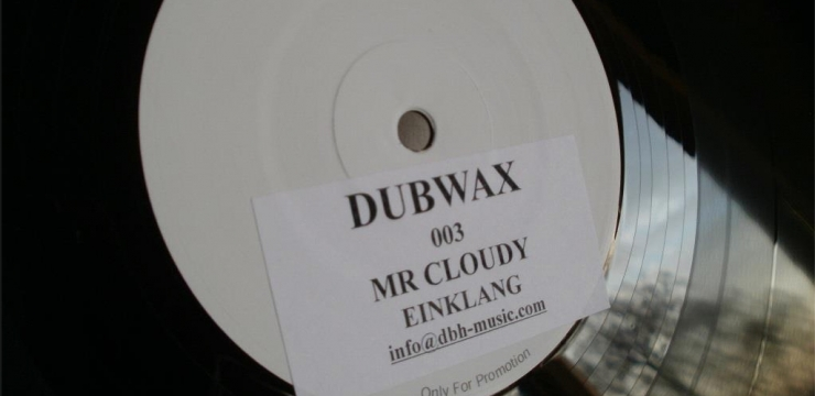 [Release] Mr. Cloudy – Einklang (DUBWAX 003)