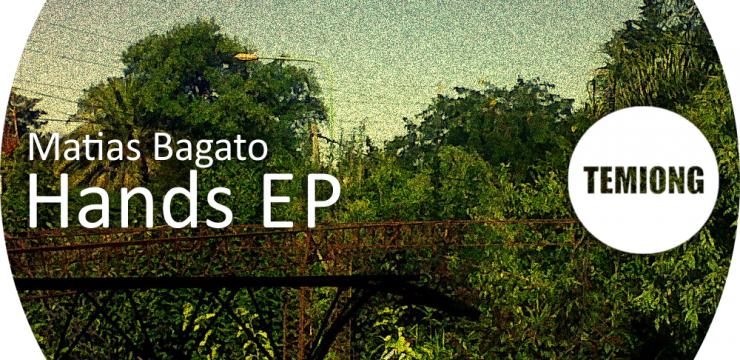 [Free Download] Matias Bagato – Hands 03