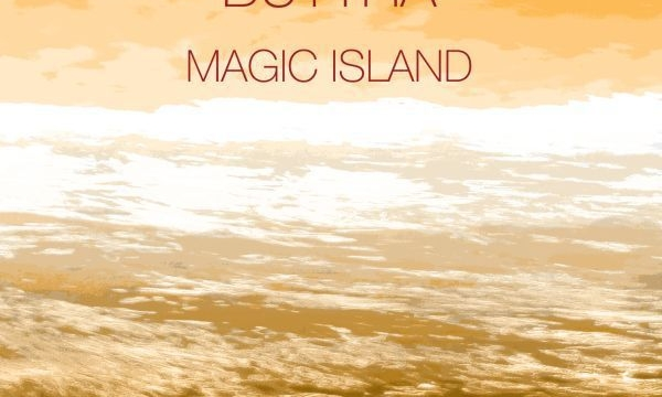 [CD Release] Buttha – Magic Island (Elux Records 016CD)
