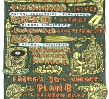 [Event] Astral Industries Launch Party Feat. Deepchord & G.R.I.T – Plan B, Brixton, London – 30th August 2013