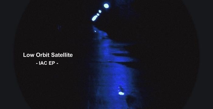 [Free Dub Techno Release] Low Orbit Satellite – IAC EP