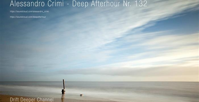 Alessandro Crimi – Deep Afterhour 132