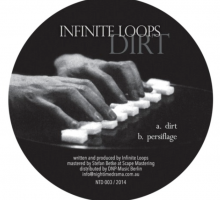 [Dub Techno Vinyl] Infinite Loops – Dirt EP