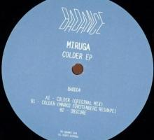 [Vinyl] MIRUGA – Colder EP (Bad 004)