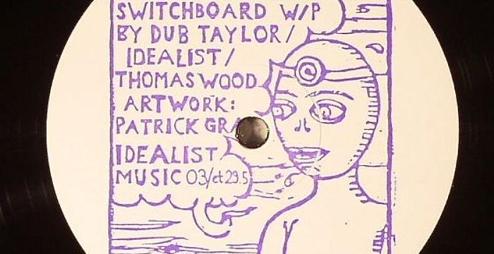 [Dub Techno Vinyl] DUB TAYLOR/IDEALIST/THOMAS WOOD – Switchboard EP (IDEALISTMUSIC 003 )
