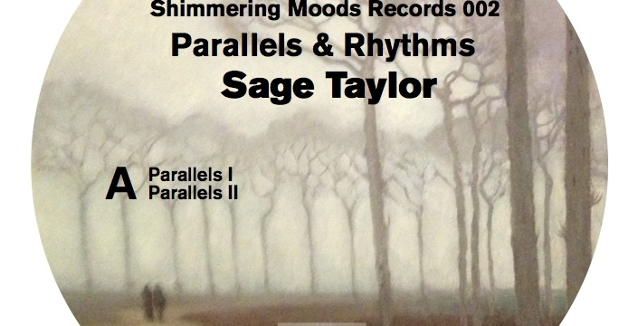 Sage Taylor – The Parallels & Rhythms EP