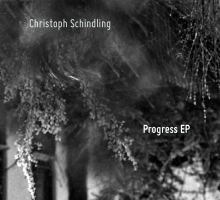 Christoph Schindling – Progress EP