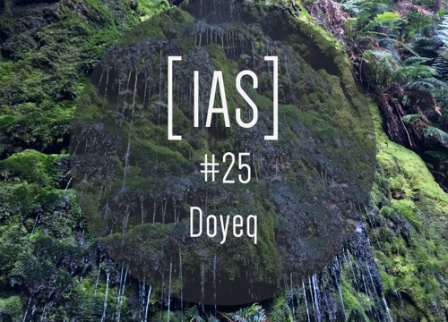 Intrinsic Audio Sessions [IAS] # 25 – Doyeq (Live)