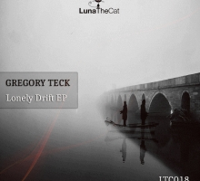 Gregory Teck – Lonely Drift EP [LTC018]