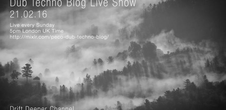 Dub Techno Blog Show 072 – 21.02.2016