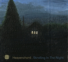 Heavenchord – Strolling In The Night