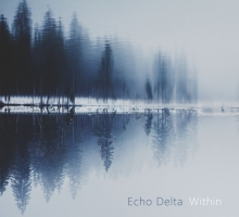 Echo Delta – Within EP
