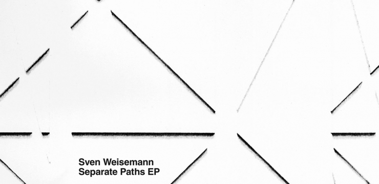 Sven Weisemann – Separate Paths EP