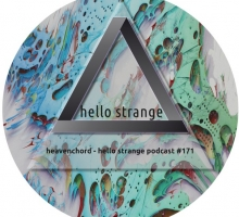 Heavenchord – hello strange podcast #171