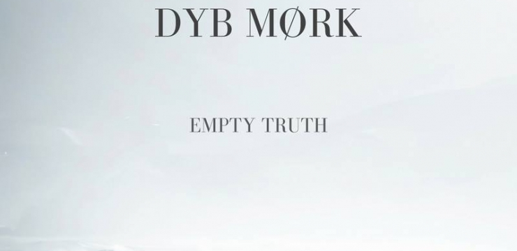 Empty Truth Ep By Dyb Mørk/Tex Ture