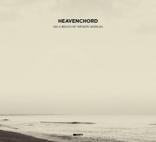 Heavenchord – On a Beach of Infinite Worlds