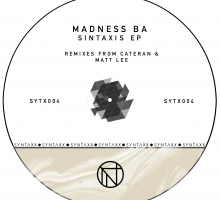 Syntaxx Records Fourth Release – Sintaxis EP (Madness BA)