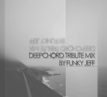 FunkyJeff – DeepChord Tribute Mix