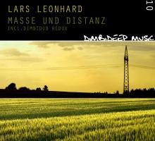 [Release] Lars Leonhard – Masse und Distanz (DimbiDeep Music)