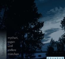 [Free Release] Baumfreund – Mythen, Sagen und andere Märchen