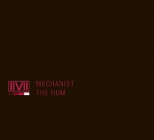 Mechanist – The Hum