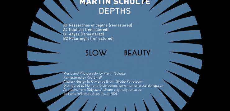 Martin Schulte – Depths [Slow001] (OUT NOW 180 gram vinyl)