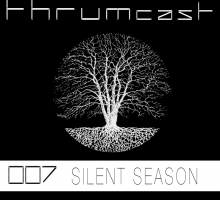 [Mix] Thrumcast 007 – Silent Season
