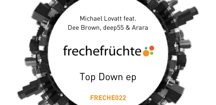 [Deep House Release] Michael Lovatt – Top Down EP