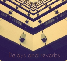 Dany Morales – Delays and Reverbs Podcast 002