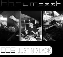 [Mix] Thrumcast 006 – Justin Slack